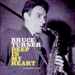 2020 Bruce Turner - Deep in My Heart {Nagel Heyer} [24-44,1]