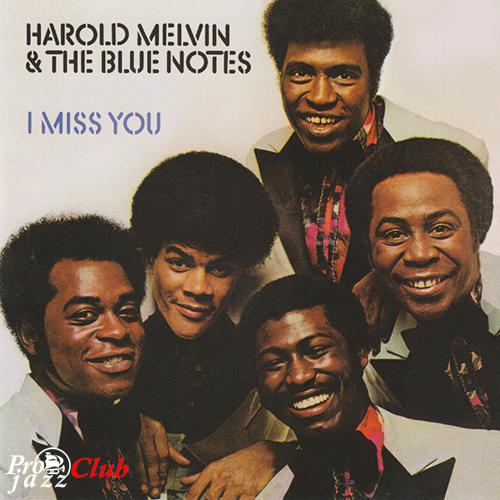 (Soul) [CD] Harold Melvin & The Blue Notes - I Miss You (1972) - 2010, FLAC (tracks+.cue), lossless