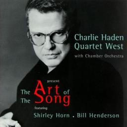 1999 Charlie Haden Quartet West - The Art of The Song {Polygram, Verve 5474032}