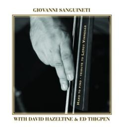 (Post-Bop, Piano Jazz) Giovanni Sanguineti with David Hazeltine & Ed Thigpen - Hard To Find: Tribute To Leroy Vinnegar - 2009, MP3, 320 kbps