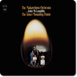 [TR24][OF] The Mahavishnu Orchestra with John McLaughlin - The Inner Mounting Flame (Remastered) - 1971/2012 (Jazz-Rock, Fusion)