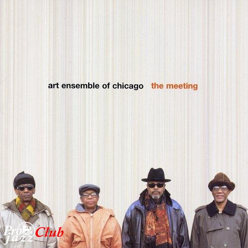 (Jazz) Art Ensemble of Chicago - The Meeting - 2003, FLAC (image + .cue), lossless