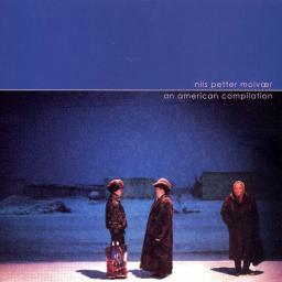 2006 Nils Petter Molvaer - An American Compilation {	Thirsty Ear 57169}
