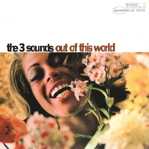 1966 The 3 Sounds - Out Of This World (2013) {Blue Note} [24-192]