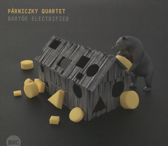 2018 Parniczky Quartet - Bartok Electrified {Budapest Music Center BMC 260} [WEB]