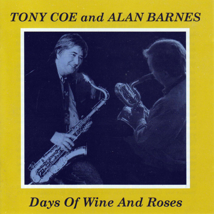 1998 Tony Coe & Alan Barnes - Days of Wine and Roses {Zephyr} [WEB]