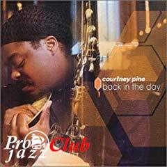 (Smooth Jazz, Pop Jazz) Courtney Pine - Back In The Day - 2000, APE (image + .cue), lossless