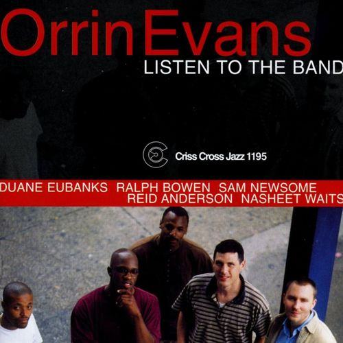 1999 Orrin Evans - Listen To The Band {Criss Cross Jazz 1195} [mp3, 320]