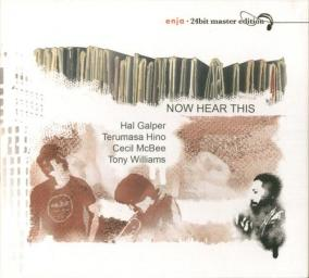 (Post-Bop) [CD] Hal Galper (w/ Terumasa Hino) - Now Hear This - 1977 (2006), FLAC (tracks+.cue), lossless
