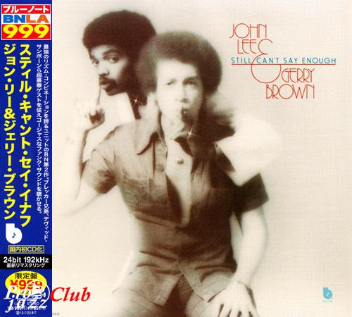 (Fusion, Jazz-Funk) [CD] John Lee & Gerry Brown - Still Can't Say Enough (1976) - 2013, FLAC (tracks+.cue), lossless