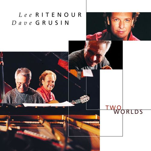 2000 Lee Ritenour & Dave Grusin - Two Worlds {Decca 467 132-2}