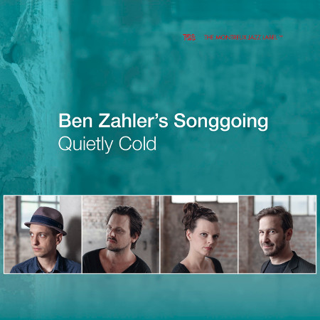 2018 Ben Zahler's Songgoing - Quietly Cold {TCB} [24-96]