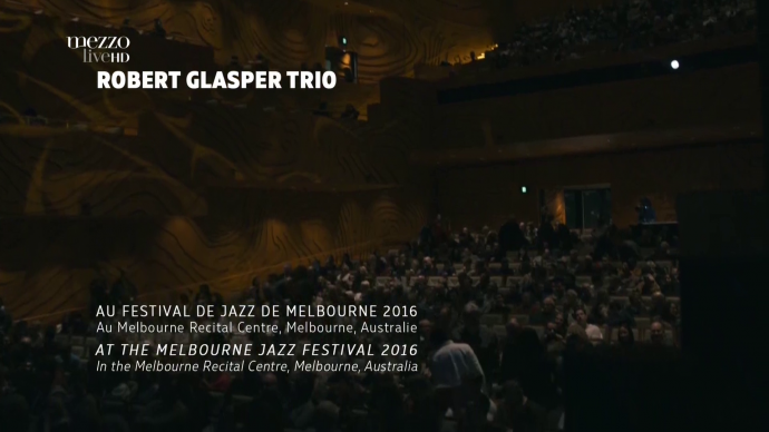 2016 Robert Glasper Trio - Festival international de jazz de Melbourne [HDTV 1080i]