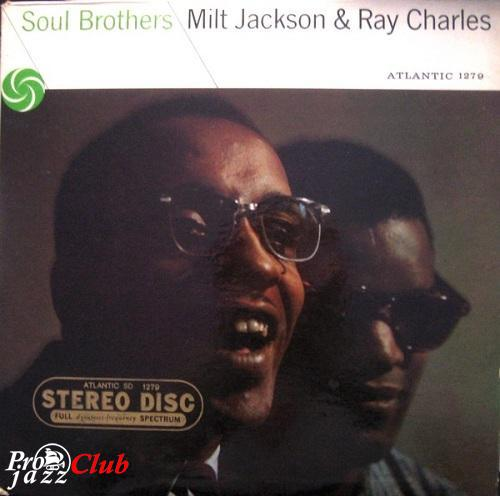 [TR24][OF] Milt Jackson & Ray Charles - Soul Brothers - 1957/2012 (Jazz)