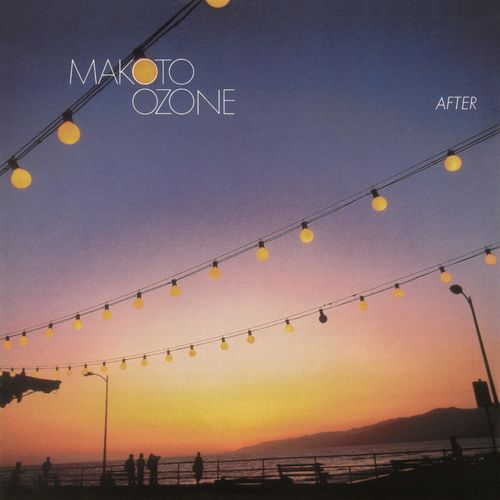 1986 Makoto Ozone - After {Columbia_Legacy} [WEB]