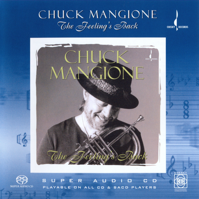 [SACD-R][OF] Chuck Mangione - The Feeling's Back - 1999/2004 (Jazz)