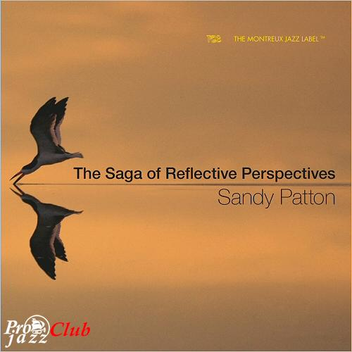 (Vocal Jazz, Classical) [WEB] Sandy Patton - The Saga of Reflective Perspectives - 2018, FLAC (tracks), lossless