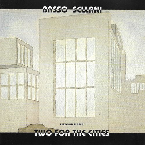 2003 Gianni Basso, Renato Sellani - Two For The Cities {Philology W204.2} [WEB]