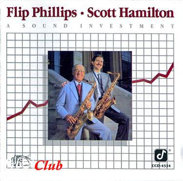 (Mainstream Jazz)Flip Phillips, Scott Hamilton - A Sound Investment - 1987, FLAC (image+.cue), lossless