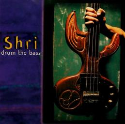 1997 Shri - Drum The Bass {Outcaste CASTE 4CD}