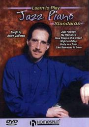 2006 Andy LaVerne - Learn to Play Jazz Piano Standards (Homespun Tapes) [DVD5]
