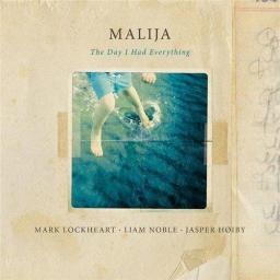 2015 Malija - The Day I Had Everything {Edition EDN1064} [24-96]