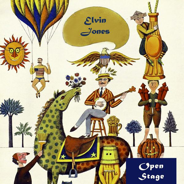 2016 Elvin Jones - Open Stage {Open Reeez Regarde} [mp3, 320kbps]