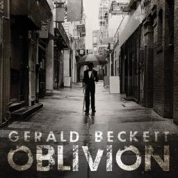2017 Gerald Beckett - Oblivion {Summit DCD 701} [WEB]