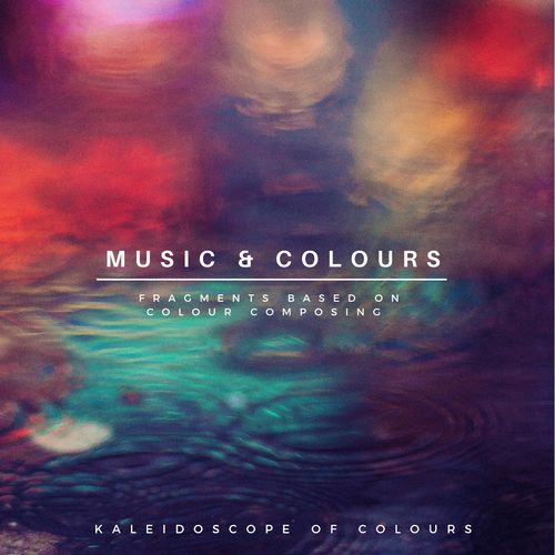 2018 Kaleidoscope of Colours - Music & Colours {recordJet} [WEB]