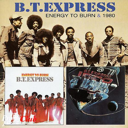 (Funk, Soul, Disco) [CD] B.T. Express - Energy To Burn / 1980 - 2005, APE (tracks+.cue), lossless