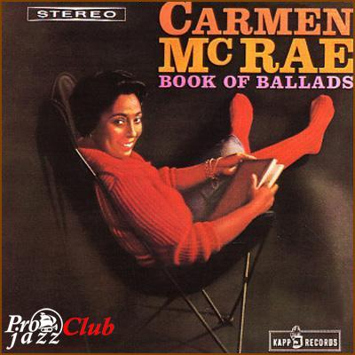 (Vocal Jazz) [CD] Carmen McRae - Book Of Ballads - 2008, FLAC (tracks+.cue), lossless