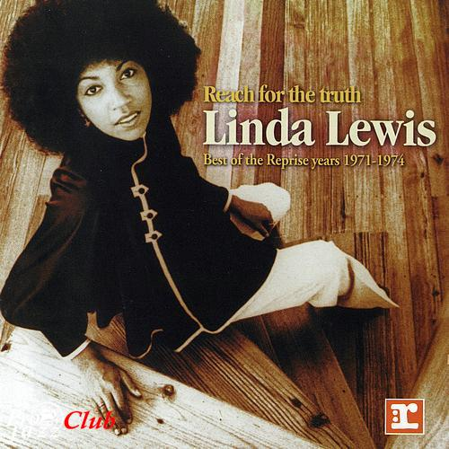 (Soul, R&B) [CD] Linda Lewis - Reach For The Truth :: Best Of The Reprise Years 1971-1974 - 2002, FLAC (tracks+.cue), lossless