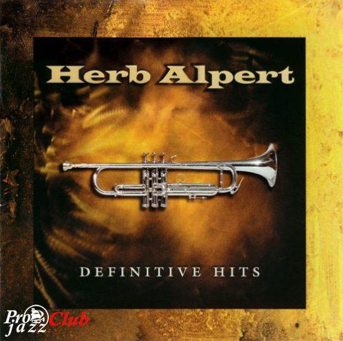 (Jazz, Easy Listening, Trumpet) Herb Alpert - Definitive Hits - 2001, FLAC (image + .cue), lossless