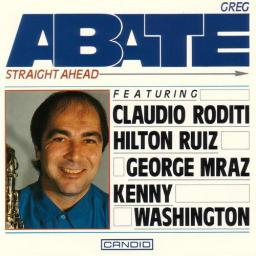1993 Greg Abate - Straight Ahead {Candid 79530}