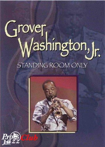 1990 Grover Washington, Jr. - Standing Room Only (2001) [5]