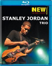 2009 Stanley Jordan Trio - New Morning: The Paris Concert [Blu-ray]