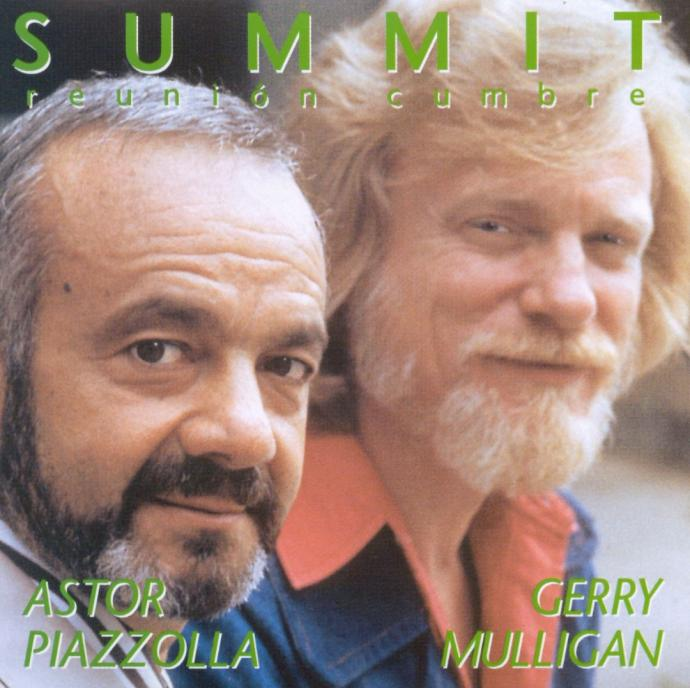 1974 (1990) Gerry Mulligan & Astor Piazzolla - Summit - Reunion Cumbre {ANS 10005}