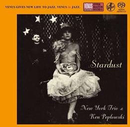 [SACD-R][OF] New York Trio & Ken Peplowski (feat. Bill Charlap) - Stardust - 2009/2015 (Jazz, Post Bop)