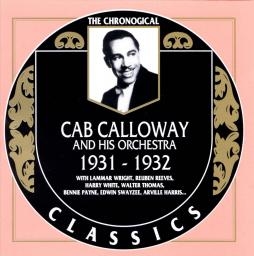 1990 Cab Calloway And His Orchestra - 1931-1932 {The Chronological Classics 526} [CD]