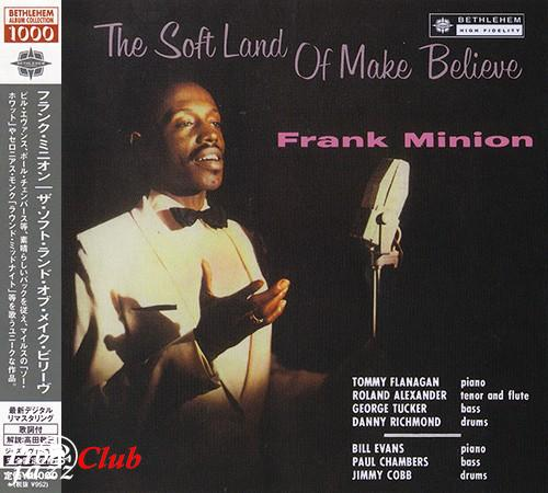 (Vocal Jazz) [CD] Frank Minion - The Soft Land Of Make Believe (1960) - 2013, FLAC (tracks+.cue), lossless