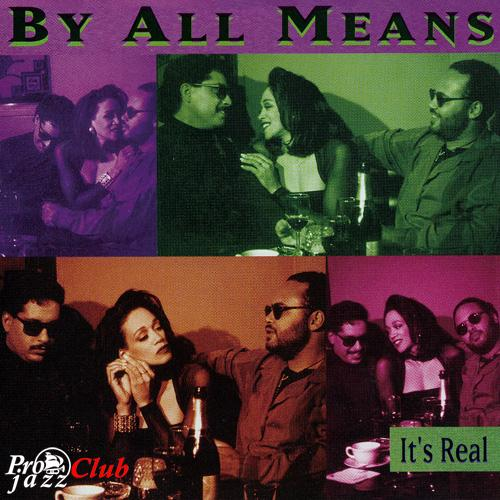 (Soul, R&B) [CD] By All Means - It's Real - 1992, FLAC (tracks+.cue), lossless