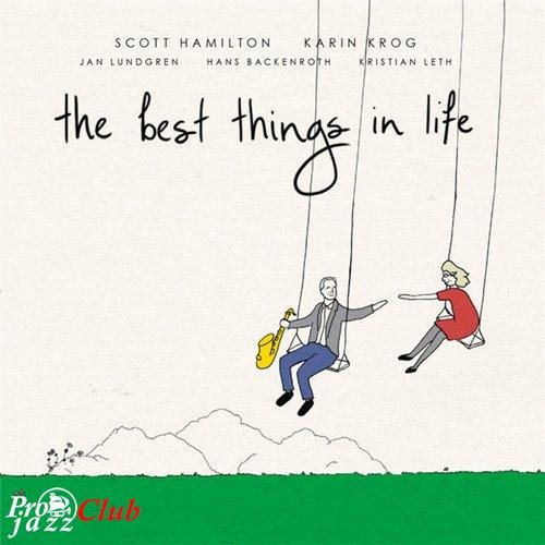(Vocal Jazz, Mainstream) [WEB] Scott Hamilton & Karin Krog (feat. Jan Lundgren) - The Best Things In Life - 2016, FLAC (tracks), lossless