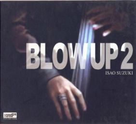 (Jazz, Fusion) Isao Suzuki - Blow Up 2 (XRCD) - 2004, FLAC (image+.cue), lossless