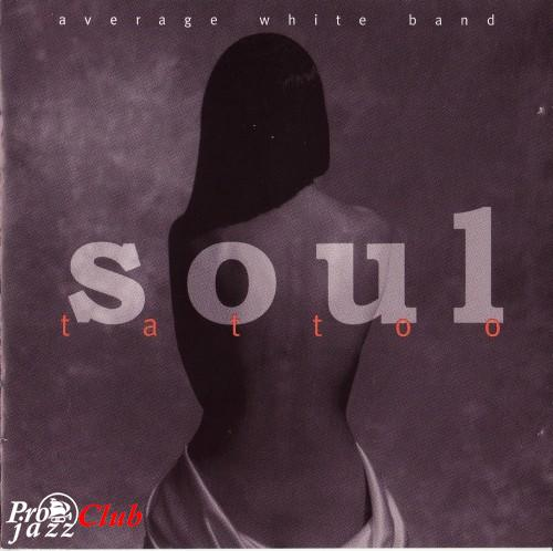 (Funk) Average White Band - Soul Tattoo - 1996, FLAC (tracks+.cue), lossless