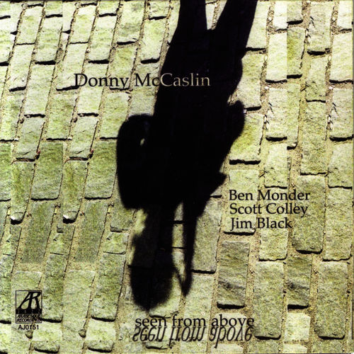 2000 Donny McCaslin - Seen From Above {Arabesque AJ0151} [CD]
