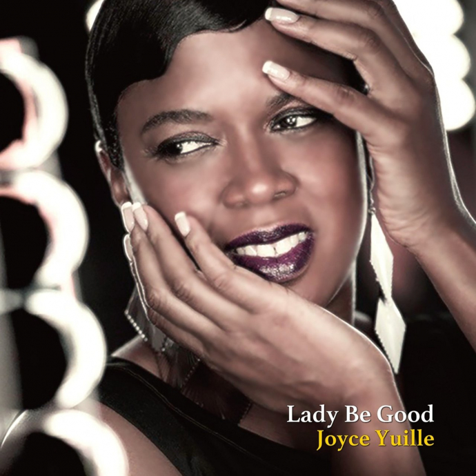 2017 Joyce Yuille - Lady Be Good {Venus VHCD 1215} [WEB]