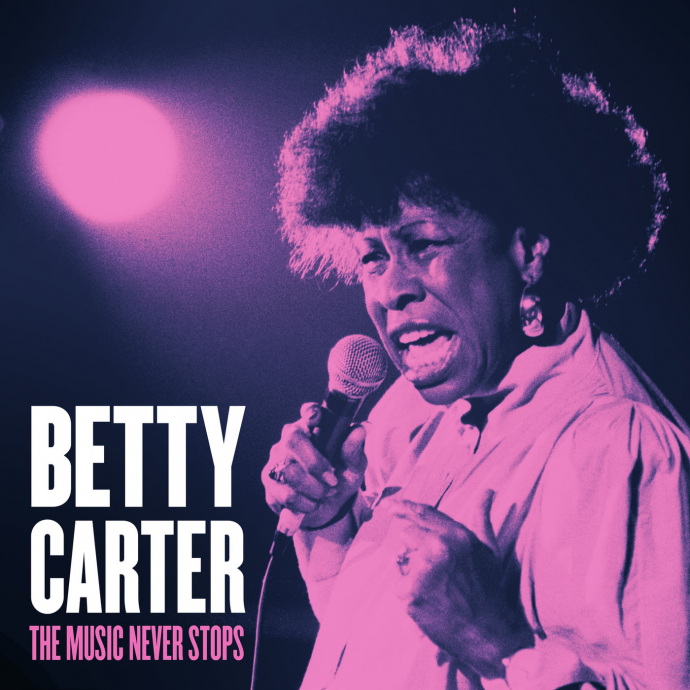 1992 Betty Carter - The Music Never Stops (2019) {Blue Engine} [WEB]