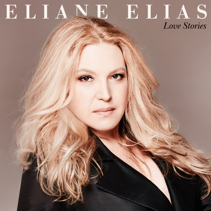 2019 Eliane Elias - Love Stories {Concord} [24-96]