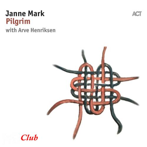 (vocal|act) [WEB] Janne Mark with Arve Henriksen - Pilgrim - 2018, FLAC (tracks), lossless