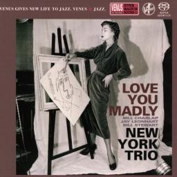 [SACD-R][OF] New York Trio (feat. Bill Charlap) - Love You Madly - 2003/2016 (Jazz)